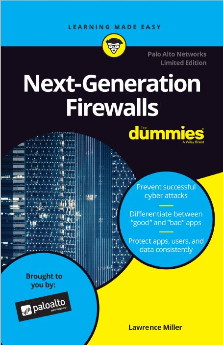 Next-Generation Firewalls for Dummies